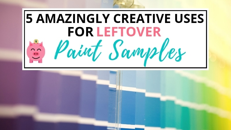 5 Amazingly Creative Uses for Leftover Paint Samples