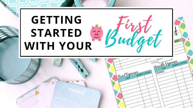 Getting Started with Your First Budget