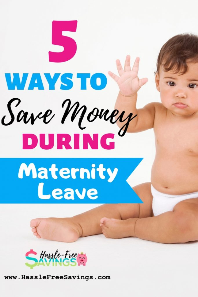 5 ways to save money when on maternity leave