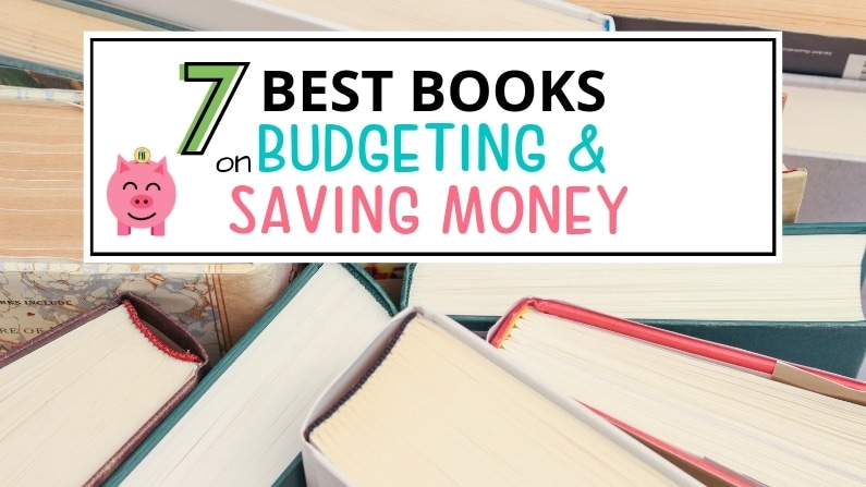 7 Best Books on Budgeting and Saving Money