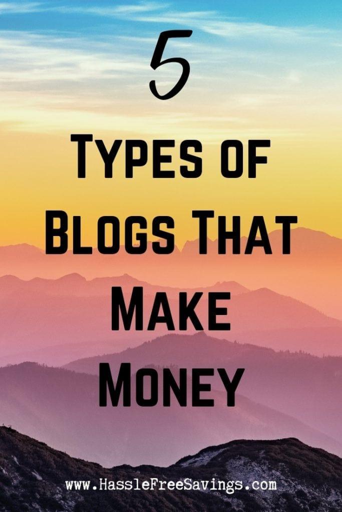Types of Blogs That Make Money