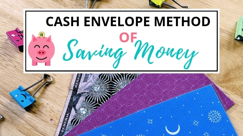 Cash Envelope Method of Saving Money