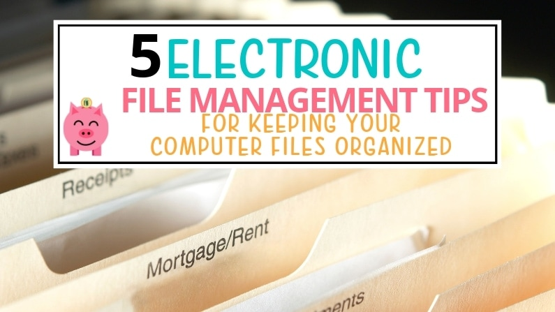 electronic file management computer organization tips
