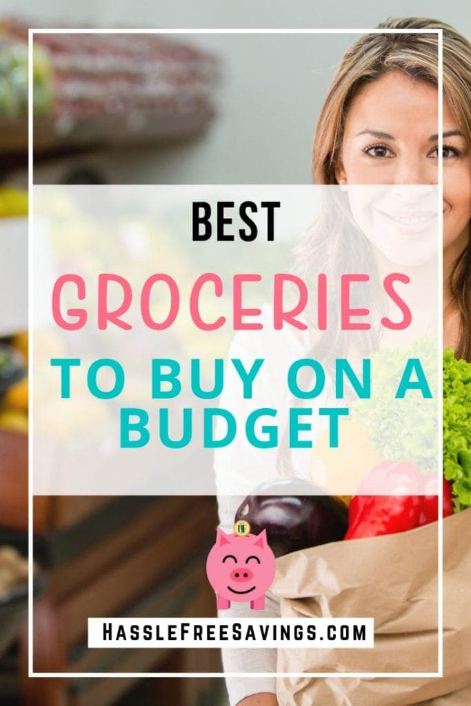 best groceries to buy on a budget
