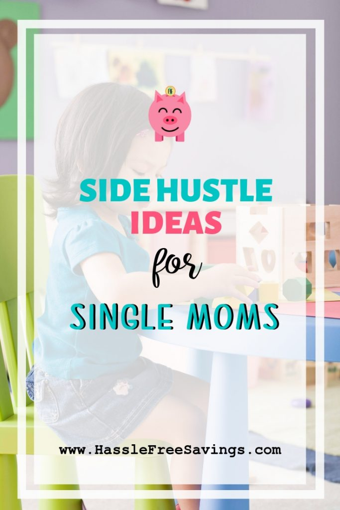 side hustle ideas for single mothers