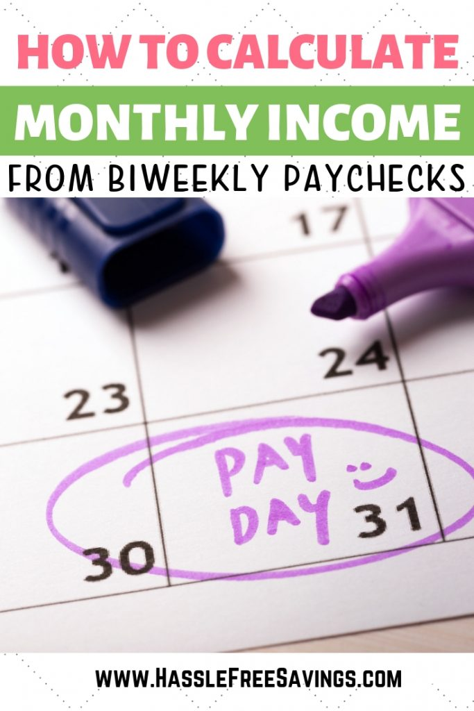 calculate monthly income from biweekly paychecks
