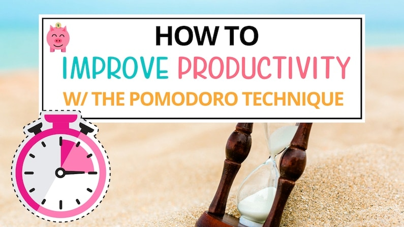 how to improve productivity with the pomodoro technique