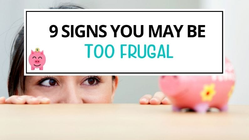 9 Signs of Extreme Frugality