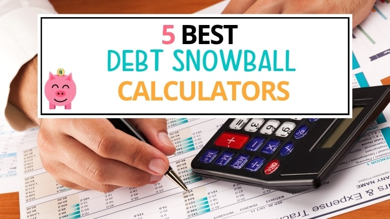 5 Best Debt Snowball Calculators for Dave Ramsey Debt Payoff