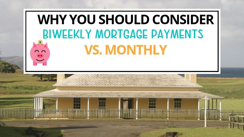 Why You Should Consider Making Biweekly Mortgage Payments vs. Monthly