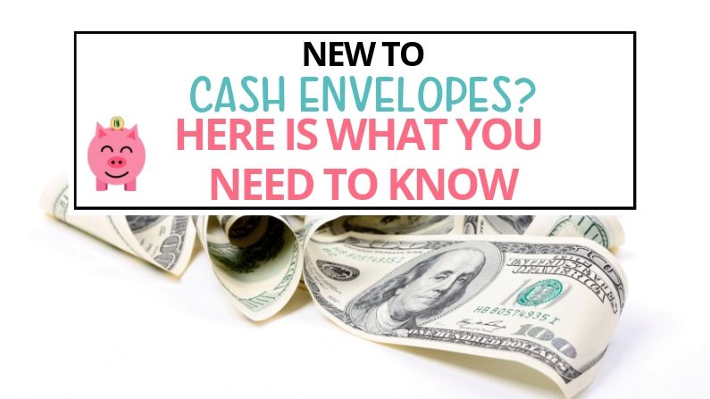 New to Cash Envelopes? Here's What You Need to Know