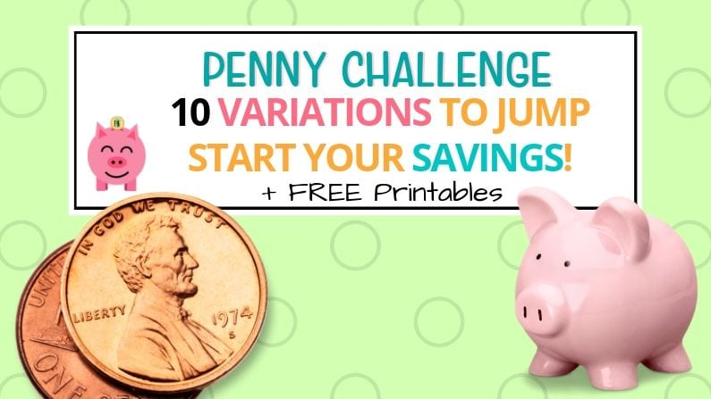 10 Penny Challenge Variations to Jump Start Your Savings