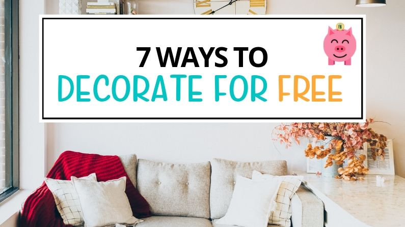 7 Ways to Decorate for Free
